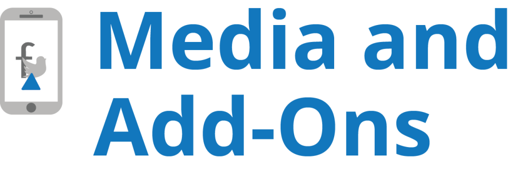 Media and add-ons
